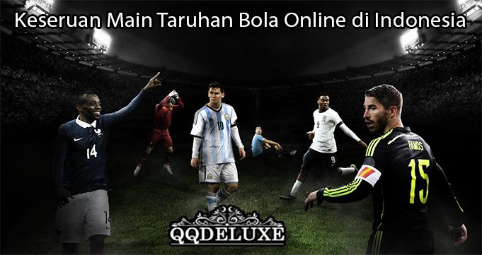 Keseruan Main Taruhan Bola Online di Indonesia
